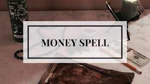 world money spells drmamadonnah